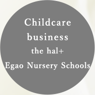 Childcare business Egao Nursery School